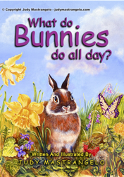 "Cover for ""WHAT DO BUNNIES DO ALL DAY?"""